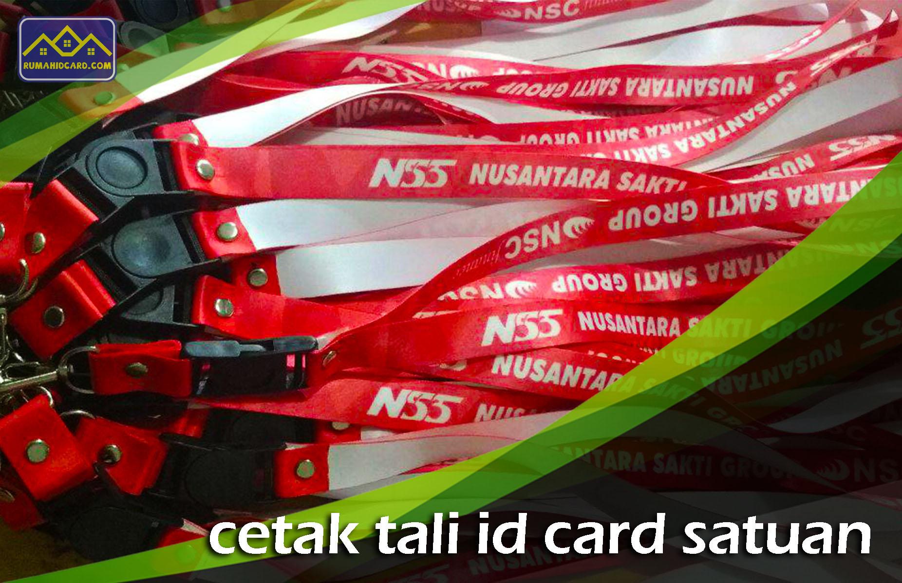 Cetak Tali ID Card Satuan