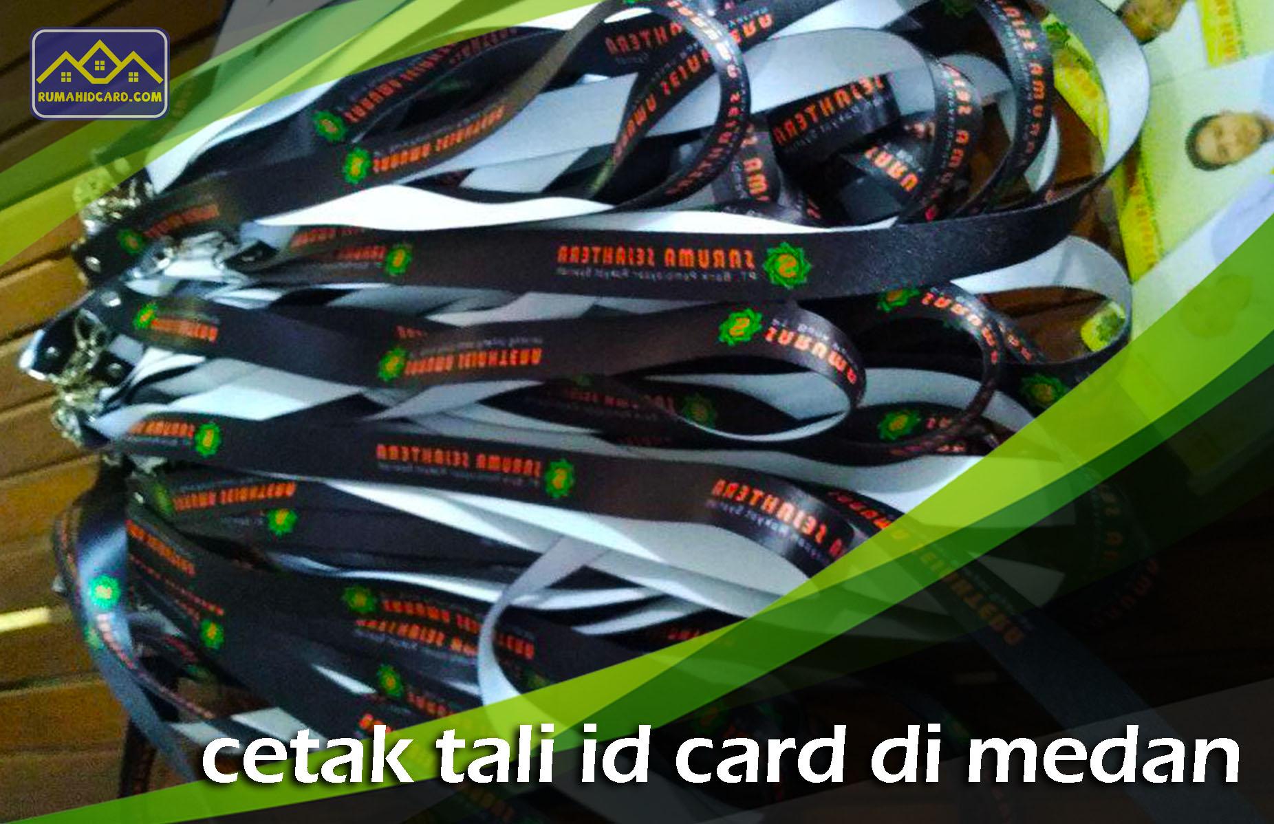 Cetak Tali ID Card di Medan